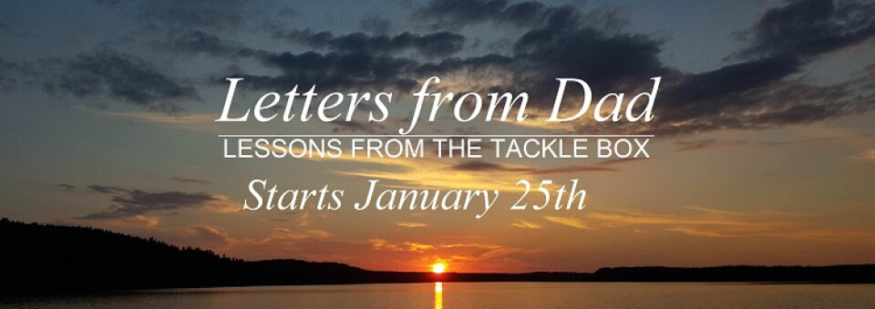 Letters from Dad - Lessons from the Tackle Box