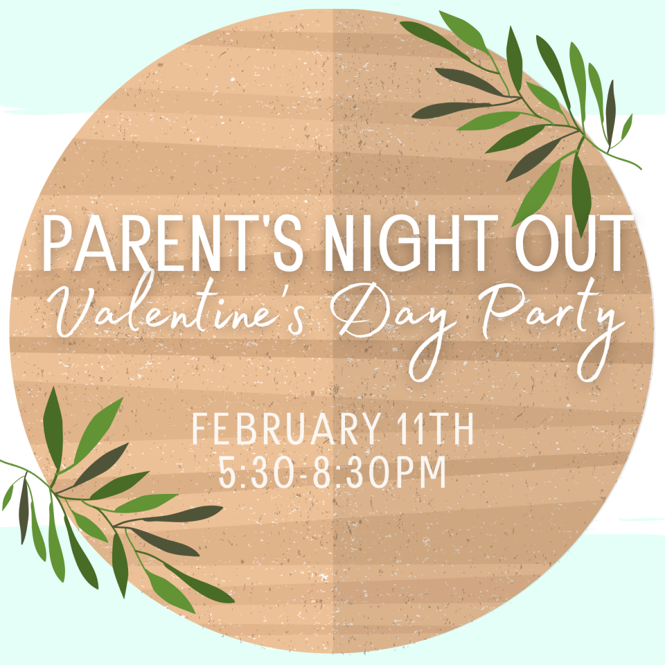 Parents Night Out Valentine's Day Party!
